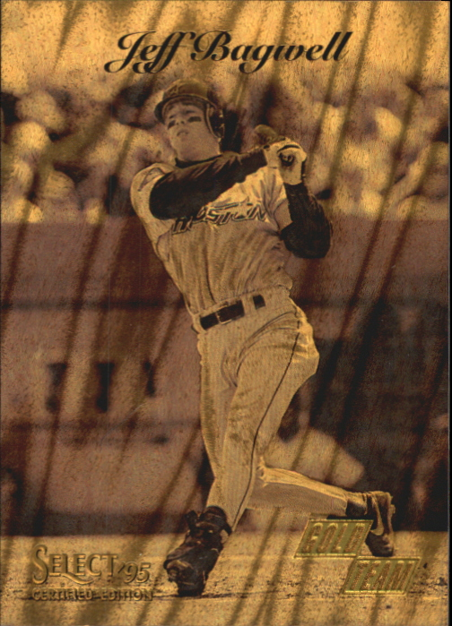 1995 Select Certified Gold Team #4 Jeff Bagwell