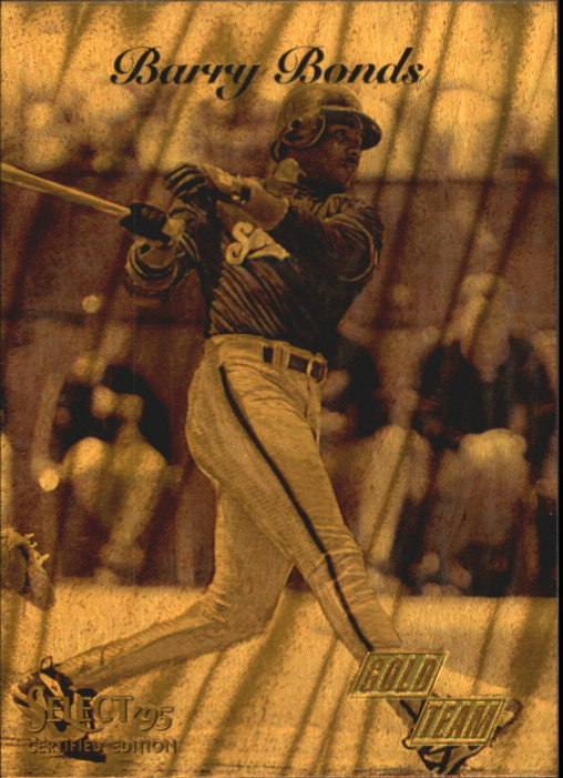 1995 Select Certified Gold Team #6 Barry Bonds