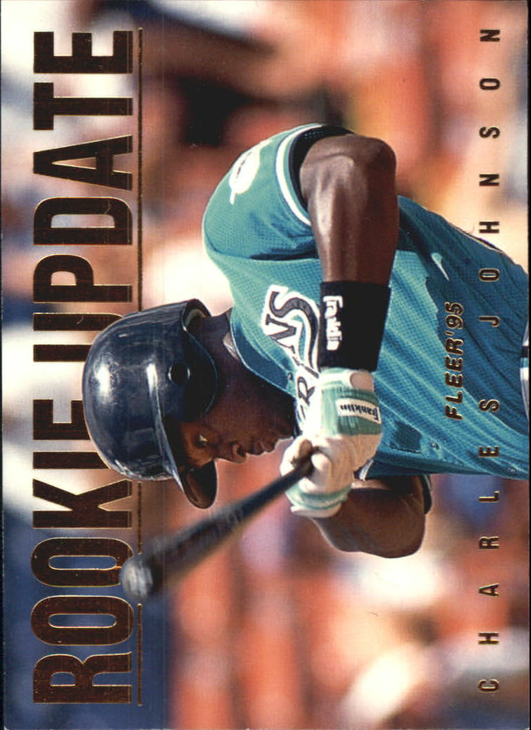 1995 Fleer Update Rookie Update #4 Charles Johnson