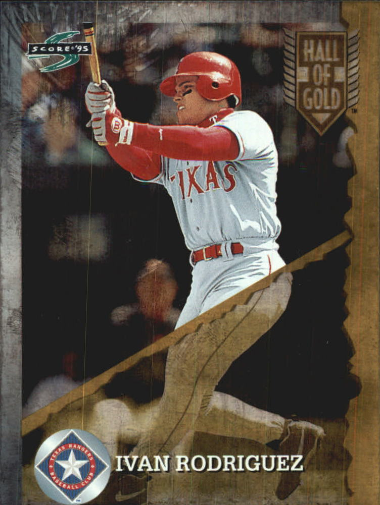 1995 Score Hall of Gold #HG74 Ivan Rodriguez