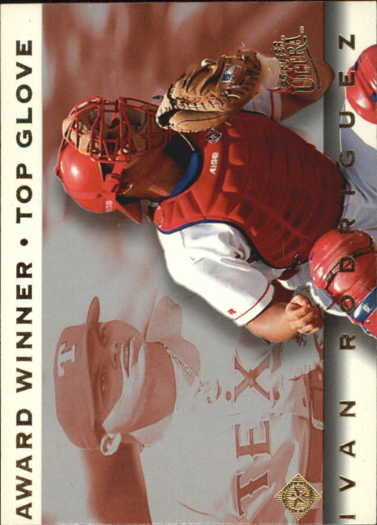 1995 Ultra Award Winners #1 Ivan Rodriguez