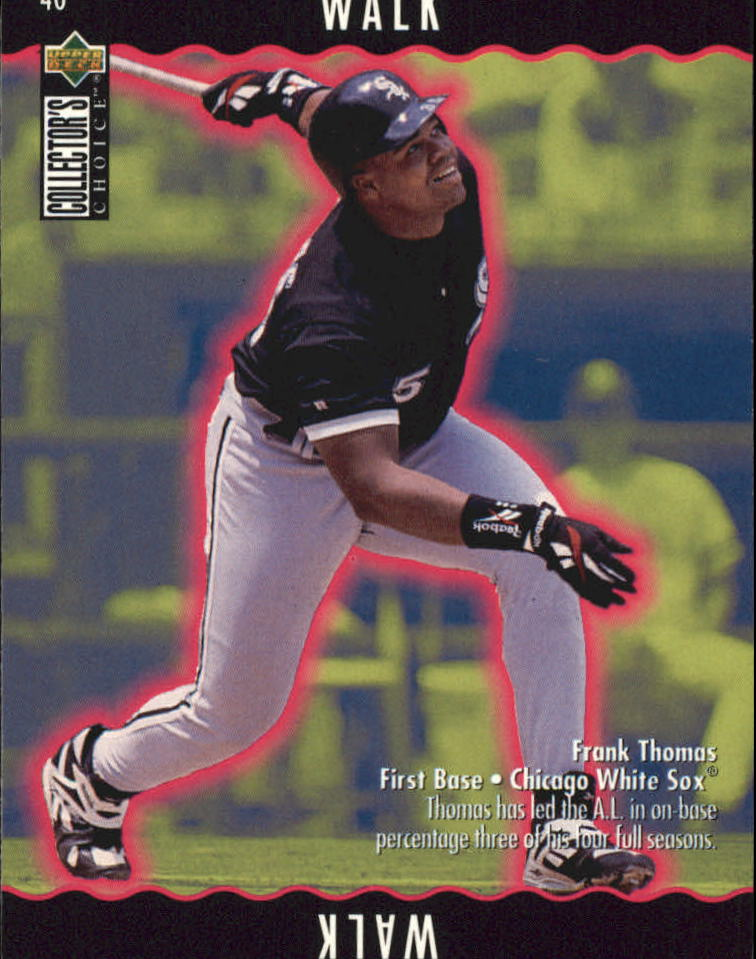 1996 Collector's Choice You Make the Play #40 Frank Thomas