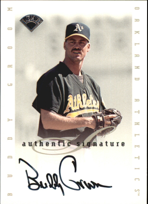 1996 Leaf Signature Extended Autographs #63 Buddy Groom