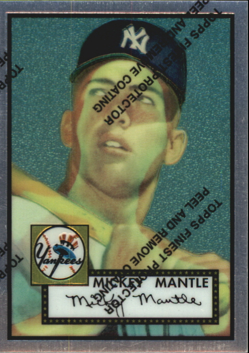 1996 Topps Mantle Finest #2 Mickey Mantle 1952 Topps