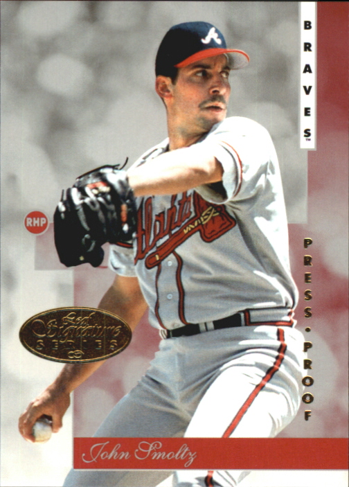 1996 Leaf Signature Gold Press Proofs #69 John Smoltz