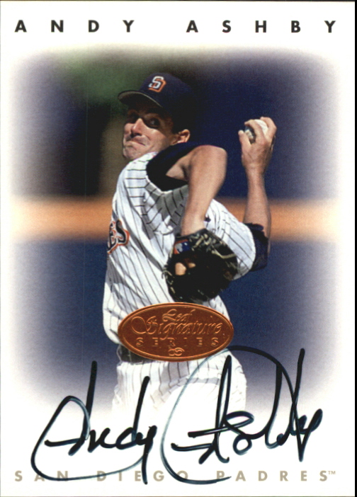 1996 Leaf Signature Autographs #10 Andy Ashby