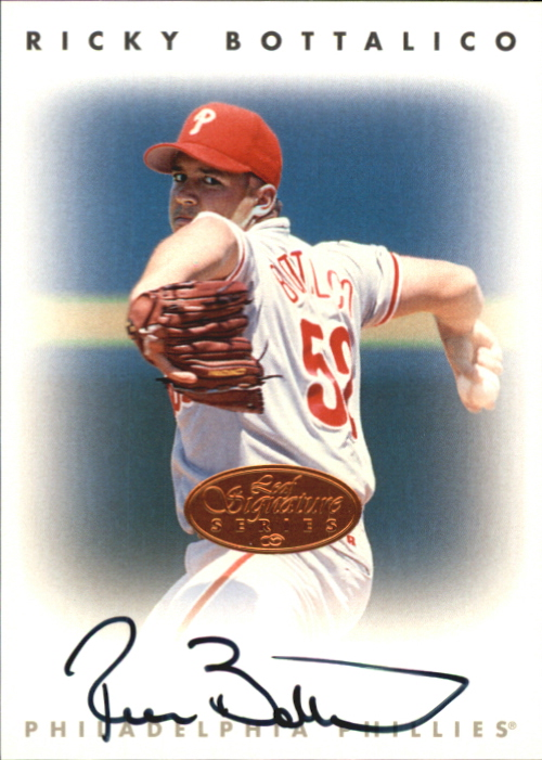 1996 Leaf Signature Autographs #31 Ricky Bottalico