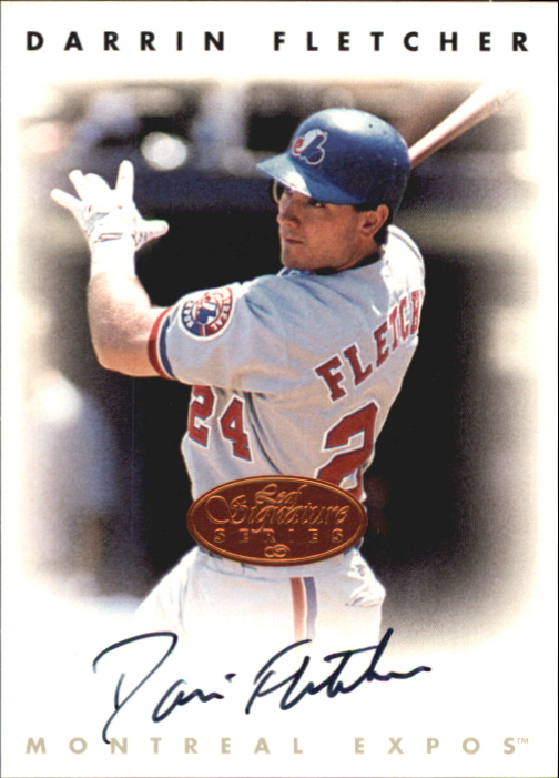 1996 Leaf Signature Autographs #68 Darrin Fletcher