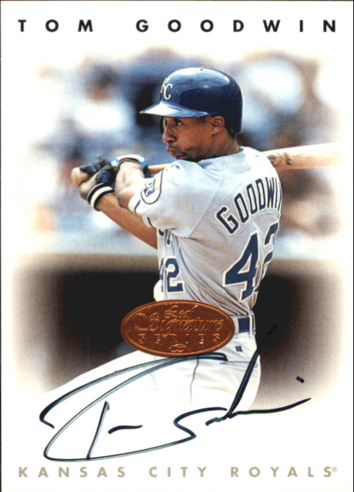 1996 Leaf Signature Autographs #82 Tom Goodwin
