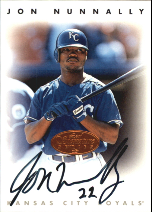 1996 Leaf Signature Autographs #171 Jon Nunnally