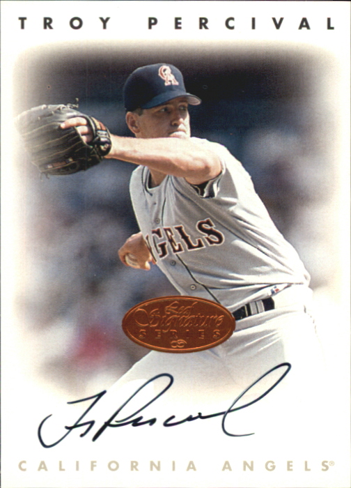 1996 Leaf Signature Autographs #179 Troy Percival