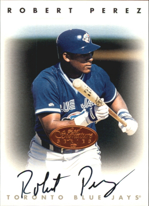1996 Leaf Signature Autographs #181 Robert Perez
