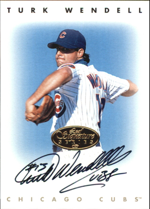 1996 Leaf Signature Autographs Gold #243 Turk Wendell