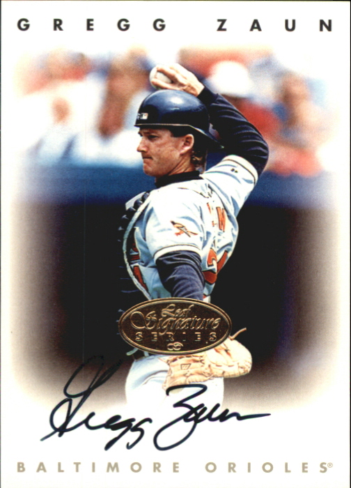 1996 Leaf Signature Autographs Gold #252 Greg Zaun