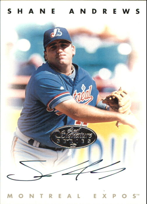 1996 Leaf Signature Autographs Silver #9 Shane Andrews