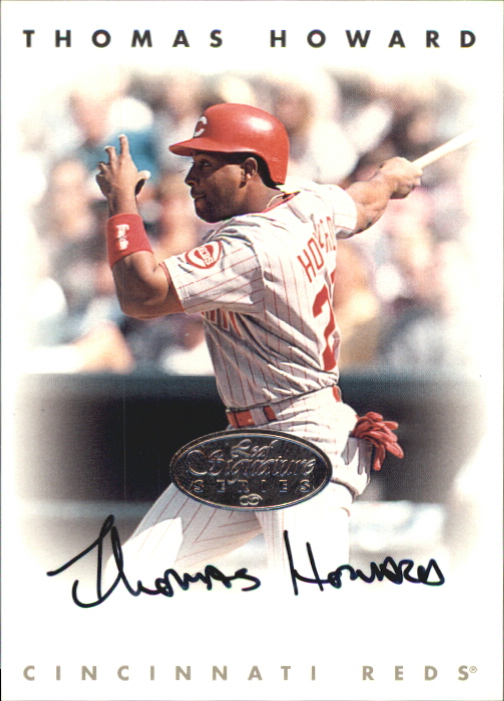 1996 Leaf Signature Autographs Silver #108 Thomas Howard