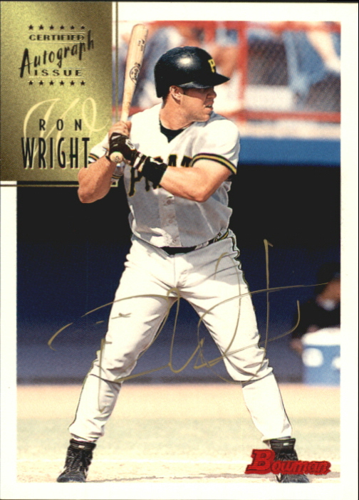 1997 Bowman Certified Gold Ink Autographs #CA88 Ron Wright