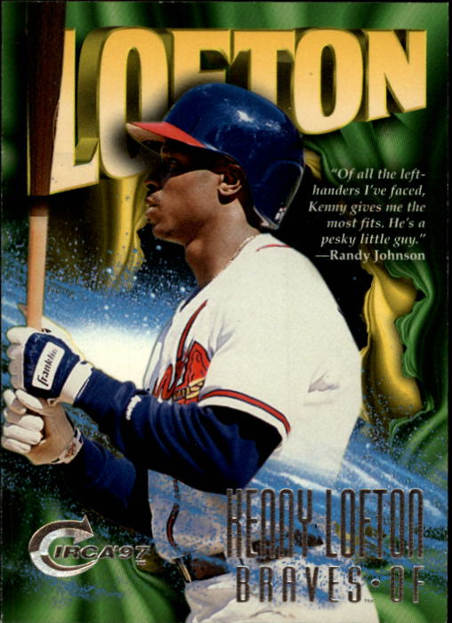 1997 Circa #1 Kenny Lofton