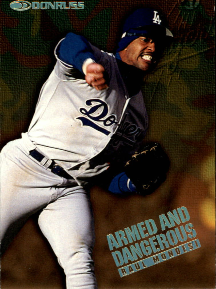 1997 Donruss Armed and Dangerous #2 Raul Mondesi