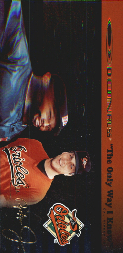 1997 Donruss Ripken The Only Way I Know #1 Cal Ripken