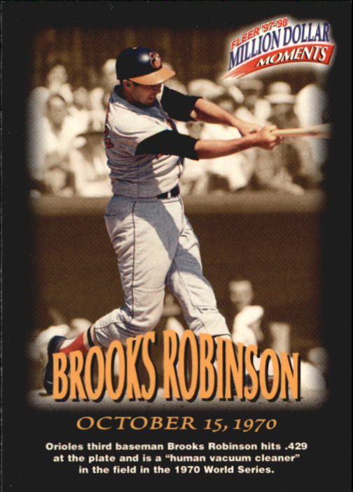 1997-98 Fleer Million Dollar Moments #5 Brooks Robinson