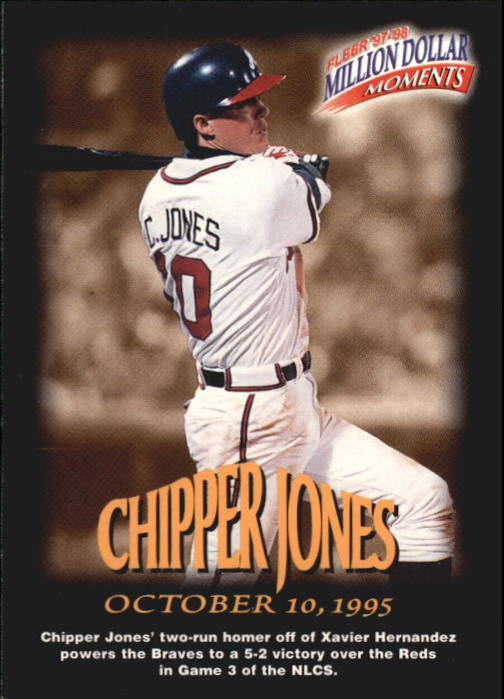 1997-98 Fleer Million Dollar Moments #10 Chipper Jones
