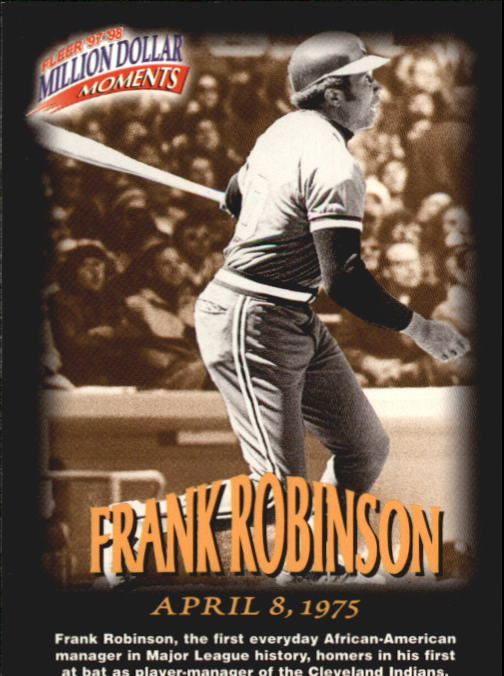1997-98 Fleer Million Dollar Moments #11 Frank Robinson