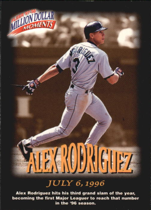 1997-98 Fleer Million Dollar Moments #28 Alex Rodriguez