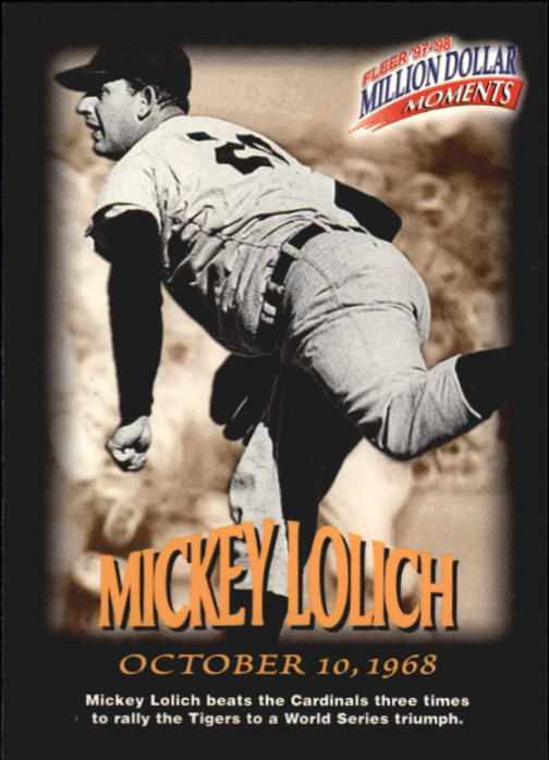 1997-98 Fleer Million Dollar Moments #33 Mickey Lolich