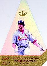 1998 Crown Royale Cramer's Choice Premiums #9 Mark McGwire