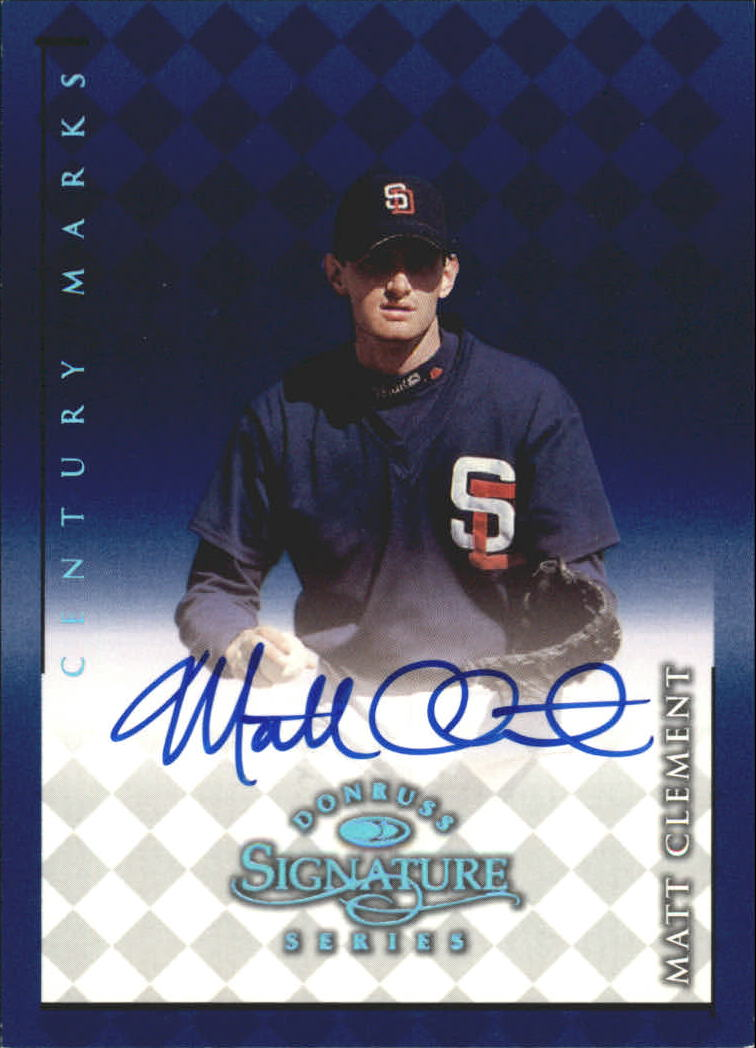 1998 Donruss Signature Autographs Century #26 Matt Clement