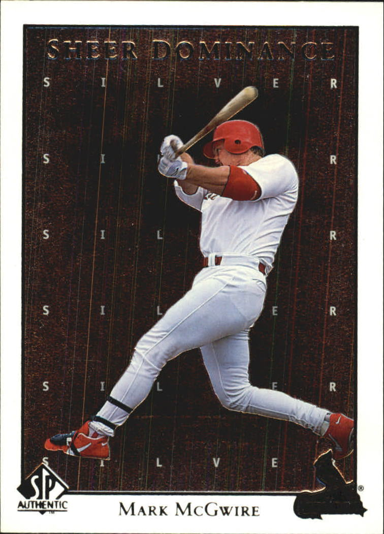 1998 SP Authentic Sheer Dominance #SD10 Mark McGwire