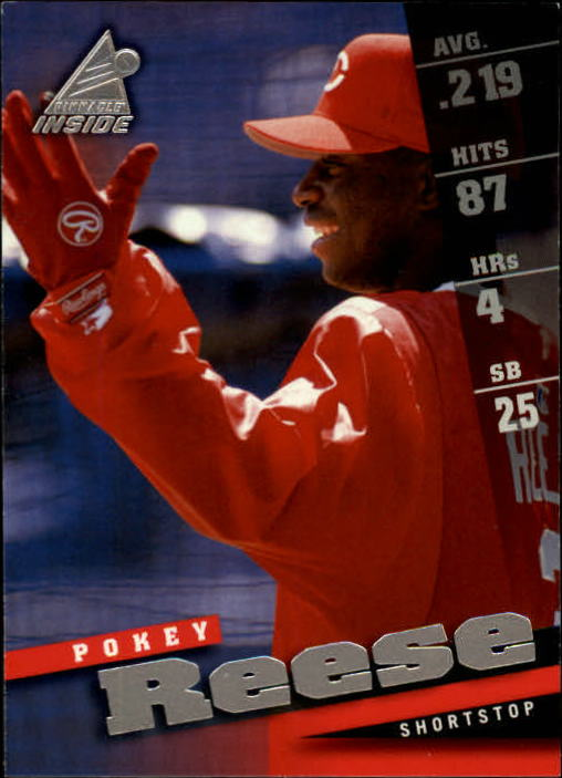1998 Pinnacle Inside #18 Pokey Reese