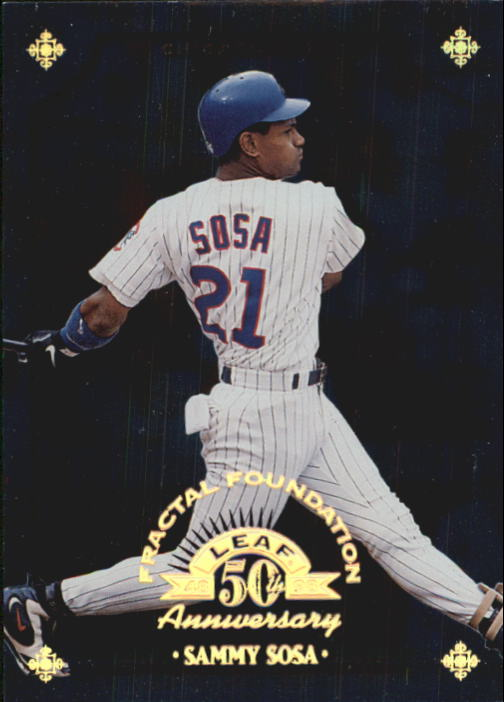 1998 Leaf Fractal Foundations #144 Sammy Sosa
