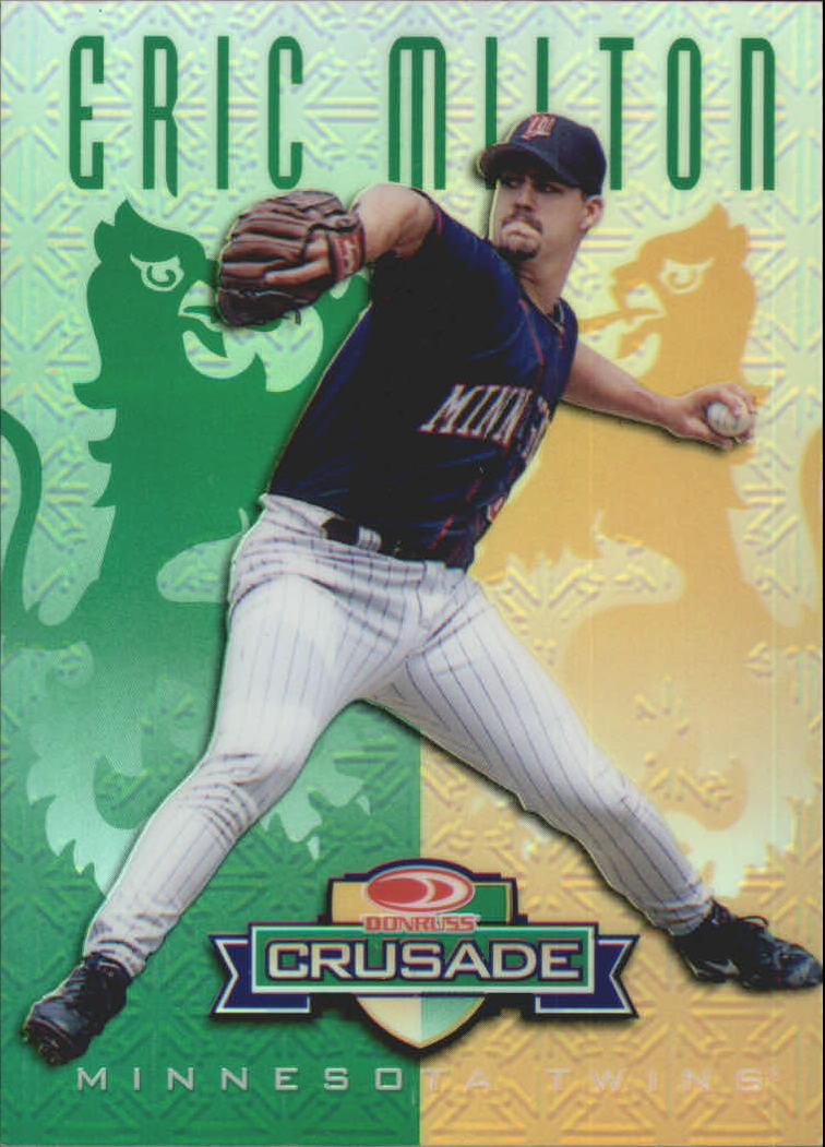 1998 Leaf Rookies and Stars Crusade Update Green #116 Eric Milton