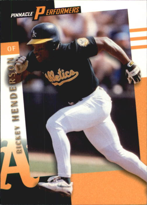 1998 Pinnacle Performers #46 Rickey Henderson