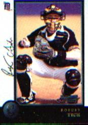 1998 Bowman Chrome #200 Robert Fick RC