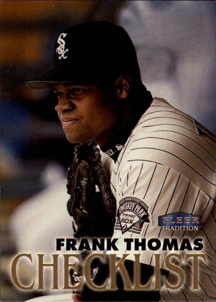1998 Fleer Tradition #350 Frank Thomas CL