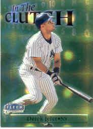1998 Fleer Tradition In The Clutch #IC9 Derek Jeter