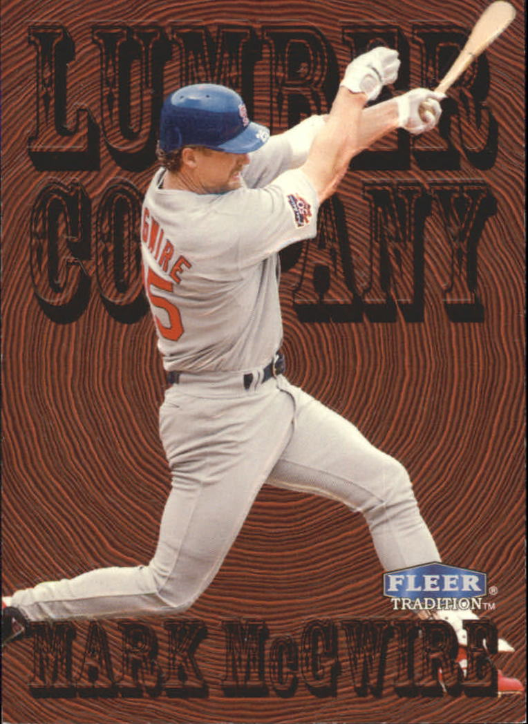 1998 Fleer Tradition Lumber Company #10 Mark McGwire