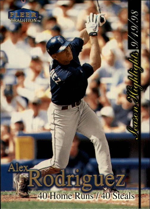 1998 Fleer Tradition Update #U10 Alex Rodriguez HL