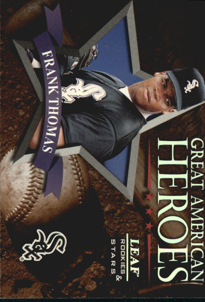 1998 Leaf Rookies and Stars Great American Heroes #1 Frank Thomas