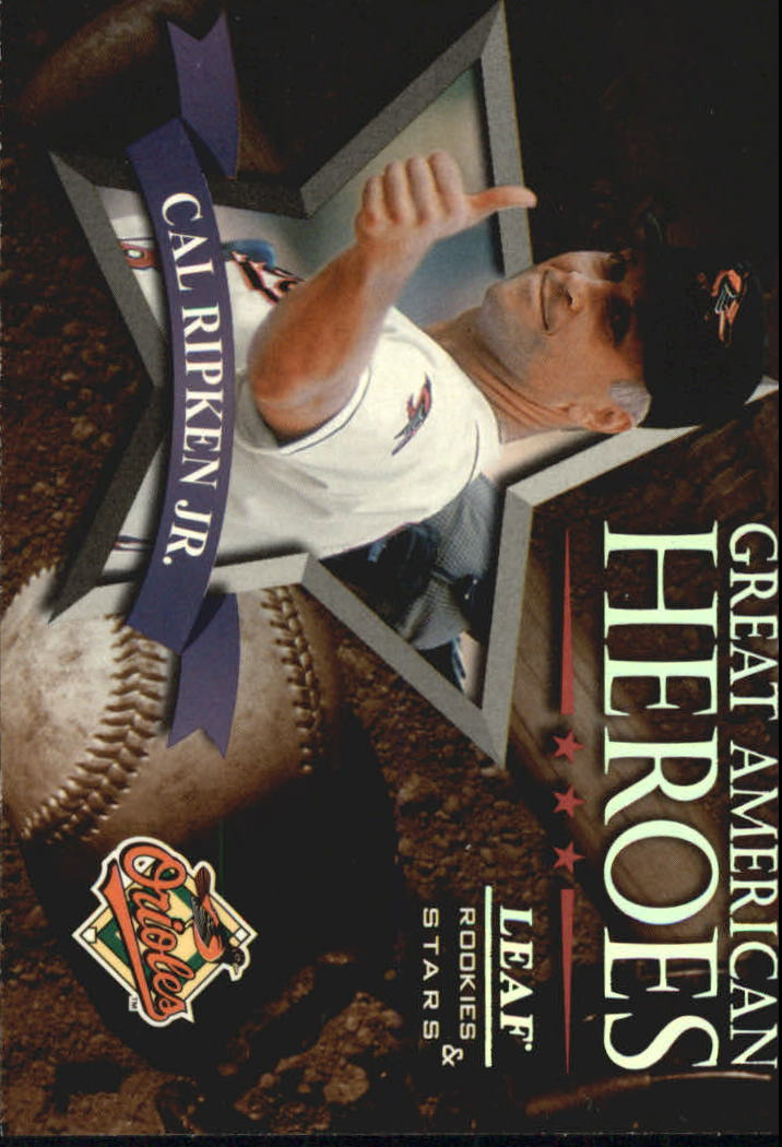 1998 Leaf Rookies and Stars Great American Heroes #2 Cal Ripken