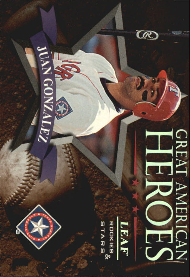 1998 Leaf Rookies and Stars Great American Heroes #10 Juan Gonzalez