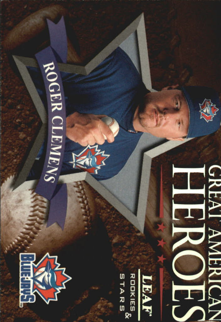 1998 Leaf Rookies and Stars Great American Heroes #12 Roger Clemens