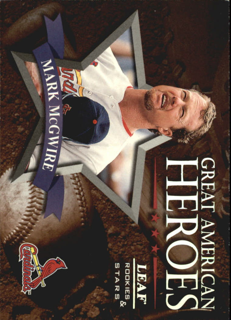 1998 Leaf Rookies and Stars Great American Heroes #13 Mark McGwire