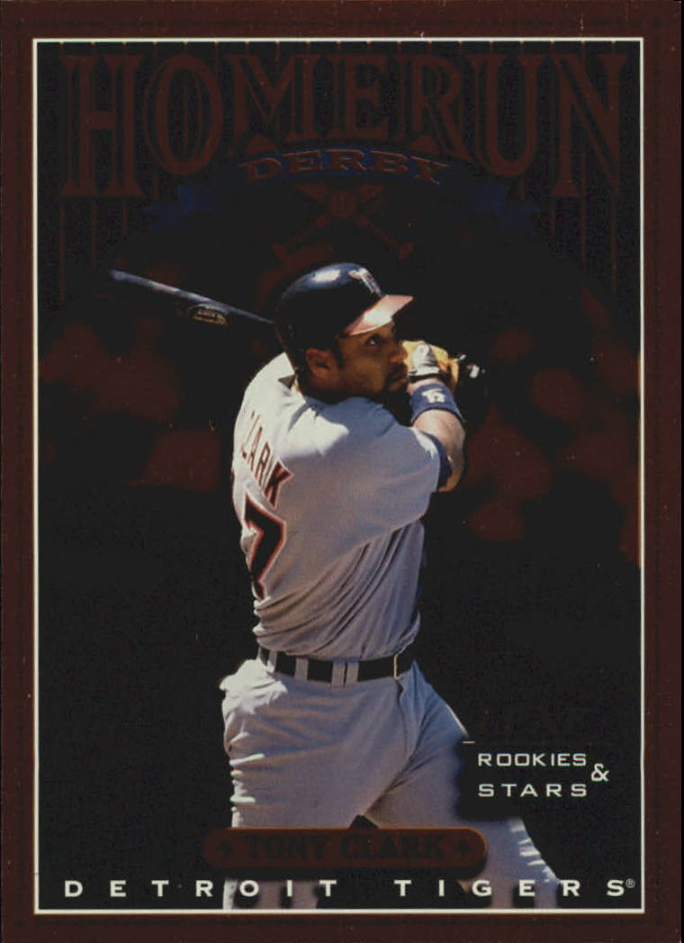 1998 Leaf Rookies and Stars Home Run Derby #4 Tony Clark