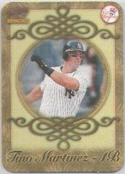 1998 Pacific Invincible Photoengravings #10 Tino Martinez