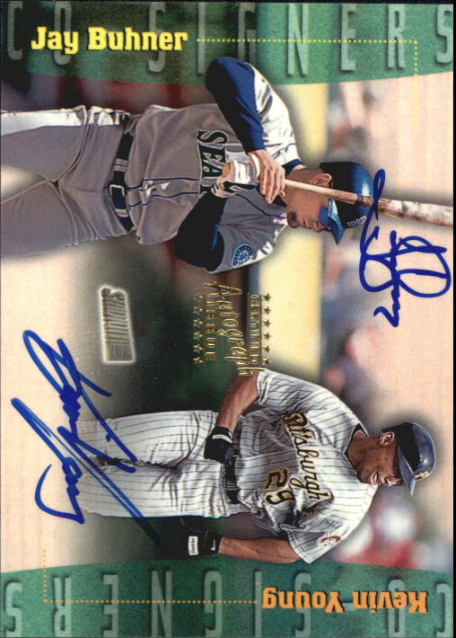 1999 Stadium Club Co-Signers #CS6 Jay Buhner/Kevin Young D