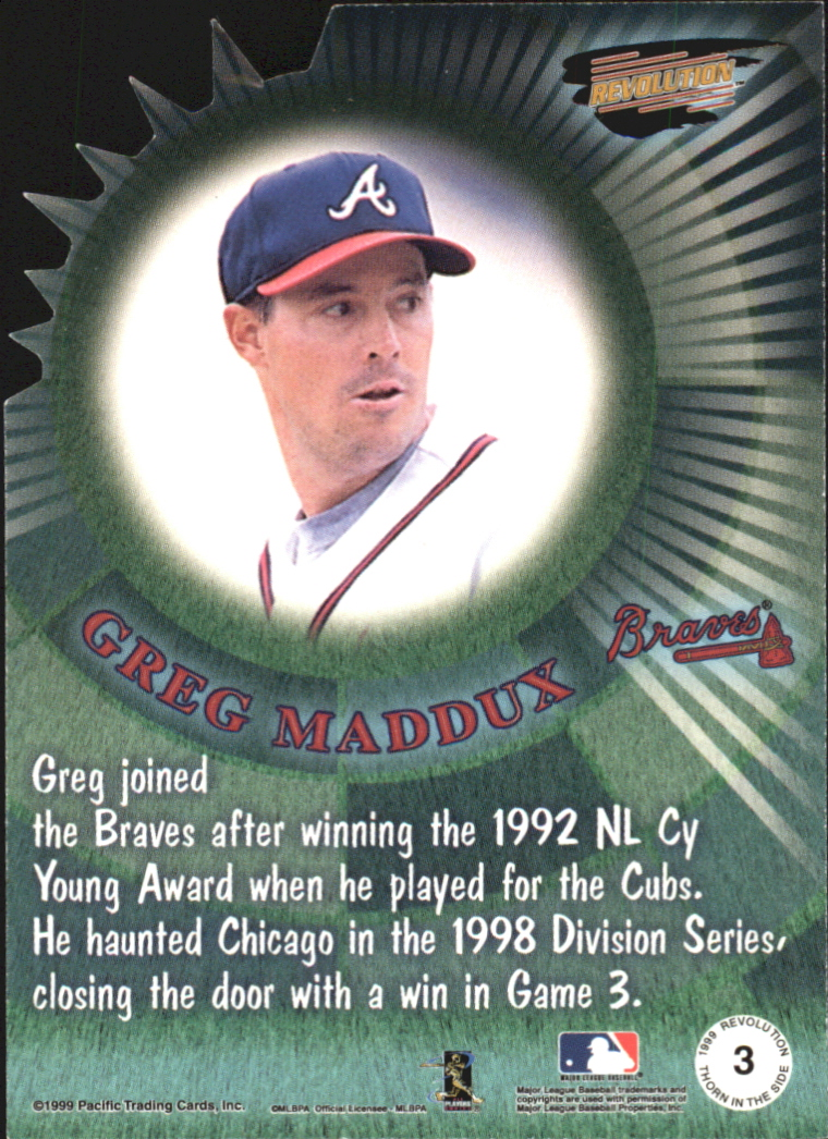 1999 Revolution Thorn in the Side #3 Greg Maddux back image